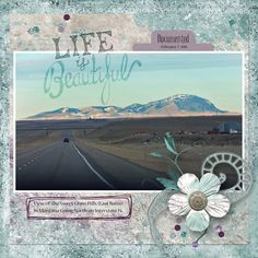 Life is Beautiful by Linda Holden. Kit: Moments Captured by Mamrotka Designs http://scrapbird.com/designers-c-73/k-m-c-73_516/mamrotka-designs-c-73_516_85/moments-captured-p-17130.html