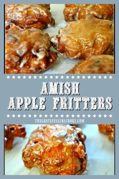 Amish Apple Fritters are delicious fried doughnuts, made easily from scratch with a simple batter and fresh apple chunks, cinnamon, and a sweet glaze. / The Grateful Girl Cooks! Amish Recipes, Dutch Recipes, Donut Recipes, Fruit Recipes, Apple Recipes, Fall Recipes, Baking Recipes, Dessert Recipes, Russian Recipes