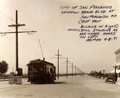 Brand Boulevard at San Fernando Road, San Fernando, circa 1925. A street car from the Van Nuys line of the Pacific Electric Railway is prominent at center. West Valley Museum. San Fernando Valley History Digital Library.