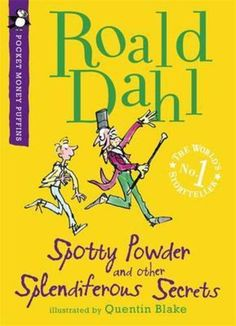 Spotty Powder and Other Splendiferous Secrets(Paperback):9780141330402