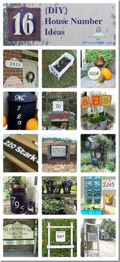 I need to put up a new house number ~ not sure which one of these I will make but any of them would be a great fit.
