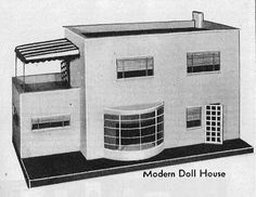 Oh, wouldn't I love to have this modern doll house! Strombecker's art deco furniture made in the 1930's would look great inside.