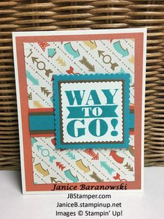 Way to go-PPA322 challenge. Used Stampin Up Bravo stamp set, Layering Squares framelits, and Bermuda Bay, Soft Suede and Tangerine Tango card stock.