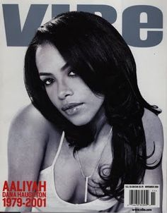 Aaliyah Dana Haughton (January 16, 1979 – August 25, 2001)