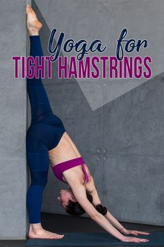 Loosen up those hamstrings with these amazing yoga poses!