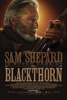 Blackthorn. Pretty good movie and Sam Shepard is fabulous. ♥♥♥♥