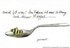 Und iss was! Das Leben ist mir so lang wie dieser Löffel. #Essen, #Leben, #Postkarte, #Janosch