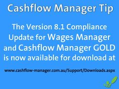 Our Version 8.1 Compliance Update which  includes 2013/14 tax rates and superannuation changes is now available for download from http://www.cashflow-manager.com.au/Support/Downloads.aspx