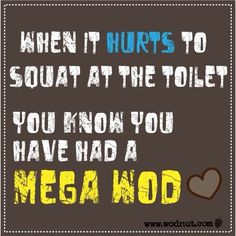 """As crazy as it sounds """"love""""  This is how I feel today. Trying to figure out what is sore. Ans: EVERYTHING! Anyone else feel the same?#wodnut #crossfit #crossfitgirls"""