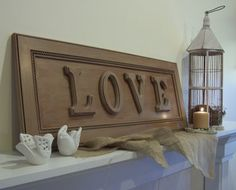 LOVE Sign With Driftwood Paint Treatment - Made from upcycled cabinet door