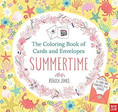 The Coloring Book of Cards and Envelopes: Summertime by N... https://smile.amazon.com/dp/0763693405/ref=cm_sw_r_pi_dp_x_pPZ2ybCK7P84M