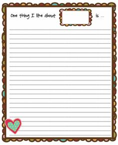 "Provide students with the ""One Thing I Like About…"" page. Each student will write their own name in the rectangle. Then direct students to rotate around the room with a pencil and visit each of their peer's desks. At each desk, students will write one nice comment or compliment on one line. Remind students to write neatly, use only one line, leave appropriate comments, and write their name after their comment."