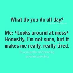 Haha! Everyday.