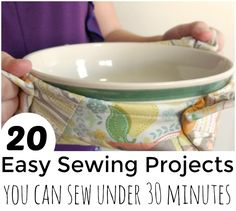 30 MINUTE SEWING PROJECTS - for when you need something sewn quick! You can do a lot with a little time. Here are 20 projects to get you started.