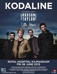Kodaline Hudson Taylor Little Hours Royal Hospital Kilmainham Friday 26 June 2015