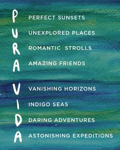 What does Pura Vida mean to you?