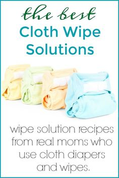 If you're wondering what to use on your cloth wipes - come here! I'm sharing 3 DIY Cloth Wipes Solutions that you can make at home!