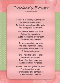 A Teacher's Prayer for Every Parent and Educator is part of Teacher prayer - Here is a beautiful teacher's prayer that shows the heart of teaching for every teacher in a classroom and home educator who is homeschooling Teaching Quotes, Education Quotes For Teachers, Teaching Tips, Primary Education, Bilingual Education, Special Education, Teacher Prayer, School Prayer, Prayer For Teachers
