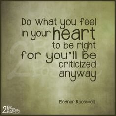 #EleanorRoosevelt #quote #inspiration #heart #values #inspiration #truth #individual #strength #integrity #honesty