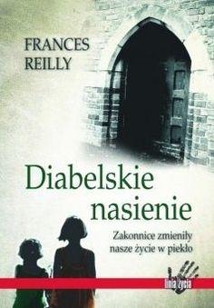 Okładka książki Diabelskie nasienie I Love Books, Books To Read, Le Book, Hand Lettering, Belfast, My Love, Reading, Memes, Literatura