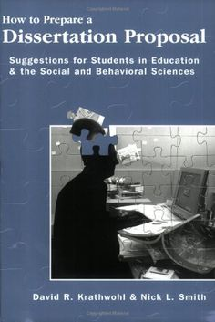 How To Prepare A Dissertation Proposal: Suggestions For Students In Education And The Social And Behavioral Sciences by David R. Krathwohl http://www.amazon.com/dp/0815681410/ref=cm_sw_r_pi_dp_ZL51tb0XFNDH798C