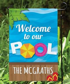 'Welcome to Our Pool' Personalized Outdoor Flag #zulily #zulilyfinds