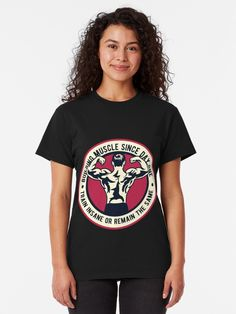 """Building Muscle T-Shirt von Lordstilgar Build Muscle, Tshirt Colors, Chiffon Tops, Heather Grey, Classic T Shirts, Shirt Designs, Slim, T Shirts For Women, Woman"