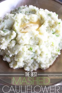 Faux mashed cauliflower potatoes...boiled cauliflower brained and mashed with vegan or low fat butter, garlic and herbs