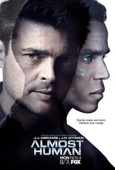 Almost Human (TV Series 2013– ) Love this show - both Dorian and John are gorgeous and funny!!!