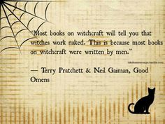 Most books on witchcraft will tell you that witches work naked. This is because most books on witchcraft were written by men. I Love Books, Books To Read, My Books, F Scott Fitzgerald, Cs Lewis, George Orwell, Jrr Tolkien, Roald Dahl, Oscar Wilde