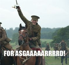 FOR ASGAAAAAAAAARRRRRRRRD! <3 Tom Hiddleston War Horse <3