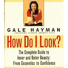 How Do I Look?: The Complete Guide to Inner and Outer Beauty: From Confidence to Cosemetics (Hardcover) http://www.amazon.com/dp/0679445692/?tag=whthte-20 0679445692