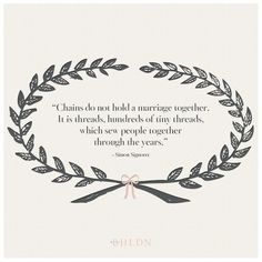 Chains do not hold a marriage together...