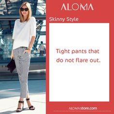 #aloma_dictionary  #skinny_pants  هو البنطال الضيق من الخصر حتى القدمين وبنصح ارتداء الكنزات العريضة لتبدين ب look أنيق   #ألوما #فاشن #الإمارات #دبي #تسوق #أونلاين #أناقة   #fashion #aloma #dubai #onlinestore #shopnow #alomastore #elegant