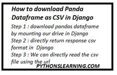 How to download Panda Dataframe as CSV in Django | python tutorials point Third Way, Python, Panda, No Response, Tutorials, Reading, Reading Books, Pandas, Wizards