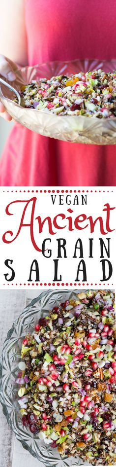 This pretty vegan Ancient Grain Salad is so versatile, it goes from holiday table to working lunch without skipping a beat, and it's as healthy as it is stunning.