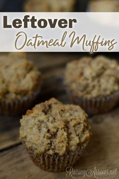 No one likes to eat leftover oatmeal, but this recipe will turn that mushy, sticky mess into delicious muffins for tomorrow's breakfast! Cooked Oatmeal Recipe, Oatmeal Recipes, Oatmeal Cupcakes, Oatmeal Muffins, Muffin Recipes, Breakfast Recipes, Breakfast Ideas, Bread Recipes, Whole Food Recipes
