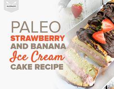 Paleo Strawberry and Banana Ice Cream Cake Recipe Paleo Ice Cream, Banana Ice Cream, Ice Cream Recipes, Coconut Pound Cakes, Paleo Dessert, Paleo Sweets, Healthy Desserts, Dessert Recipes, Dinner Recipes