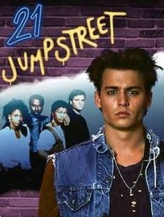 21 Jump Street with Johnny Depp - 1980S TV Show. Just STOP right now...this was on my wall with all my other Johnny Depp posters. Obvs I was going to marry him.