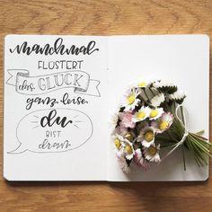 Letter Lovers donnerletter: Handlettering Spruch: Manchmal flüstert das Glück ganz leise du bist dran