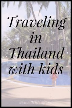 traveling with kids in Thailand