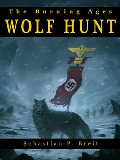 Free Kindle Book For A Limited Time : Wolf Hunt (The Burning Ages) - 2024. The world we know is crumbling. A devastating war in the Persian Gulf has left the global economy in ruins, and civilization itself is beginning to crack under the strain.When a war-weary task force of NATO ships races against time and a rival fleet to prevent Brazil's descent into a murderous civil war, their mission is unexpectedly upset by a mysterious tempest. Thrown back in time, Captains Steven Flynn and Florian…
