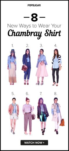 Bet You've Never Worn Your Chambray Like This . . .