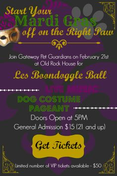 Start Mardi Gras off on the right paw! Get your tickest to Les Boondoggle Ball 2014 and raise money for animal rescue. Feb. 21 at Old Rock House.