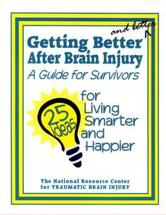 Getting Better After Brain Injury-Survivors' Guide