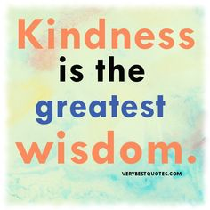 15 Best Kindness Images Messages Words Great Quotes