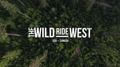 Video :: Get - The Wild Ride West