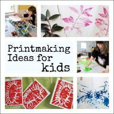 Kids Art Activity: Printmaking for kids - More than 40 great printmaking art activities!