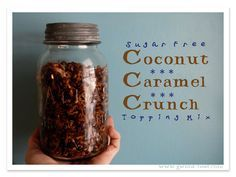 Coconut Caramel Crunch- An amazingly carmely-crunchy sugar free treat! (even for those who dislike coconut like me) http://gwens-nest.com