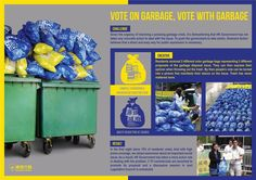 Vote with garbage. Households were delivered two different coloured garbage bags to case their vote on how their garbage system should operate. #directmail